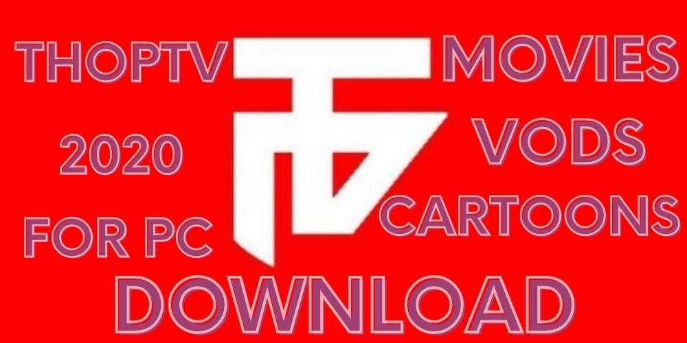 ThopTV For PC Download
