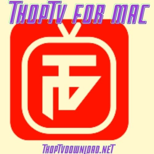 ThopTV Download For MAC