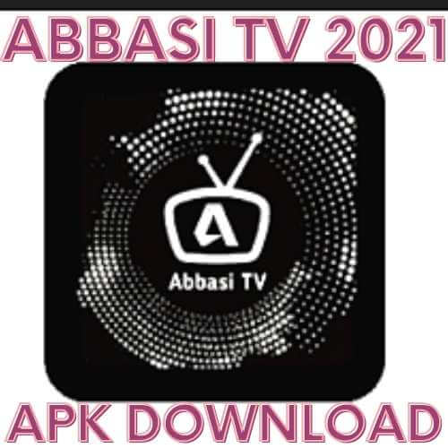 Abbasi TV Apk For Android